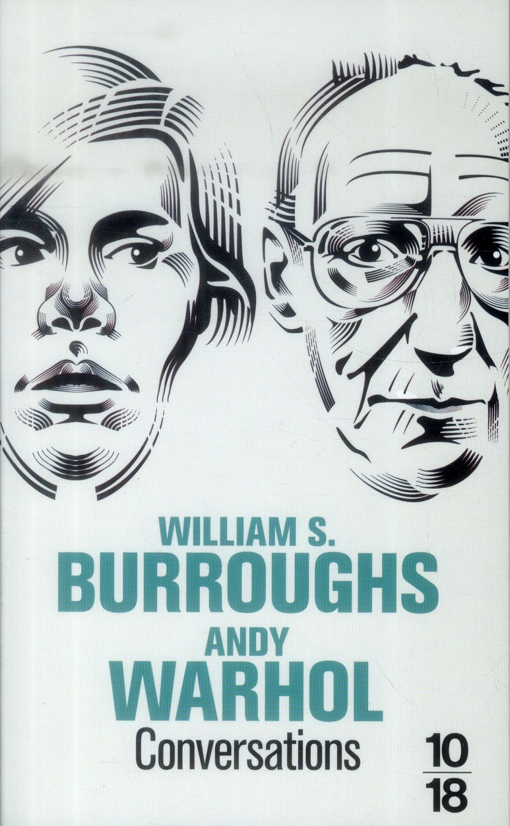Conversations ; William S. Burroughs - Andy Warhol