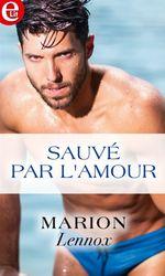 Vente EBooks : Sauvé par l'amour  - Marion Lennox