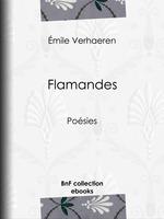 Flamandes  - Emile Verhaeren
