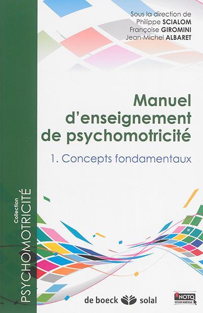 Manuel d'enseignement de psychomotricité t.1 à t.3