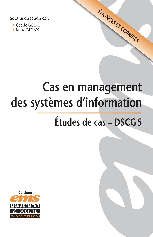 Cas en management des systèmes d'information ; DSCG 5