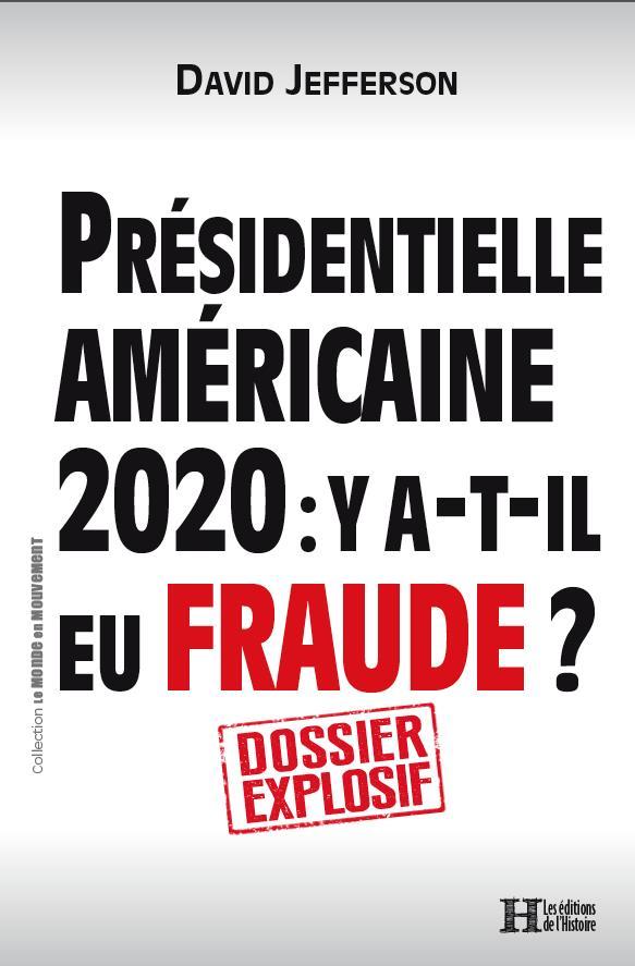 présidentielle américaine 2020 : y a t-il eu fraude ?