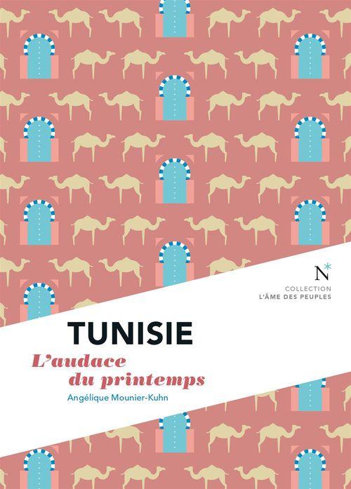 Tunisie ; l'audace du printemps