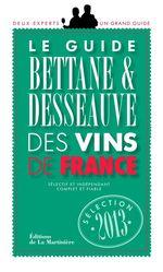 Vente Livre Numérique : Le Guide Bettane et Desseauve des vins de France. Sélection 2013  - Michel Bettane