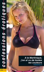 A la Martinique j'en ai vu de toutes les couleurs  - Katherine H. - Collectif