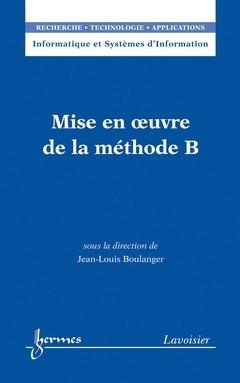 Mise en oeuvre de la metode b (informatique et systemes d'information, rta)