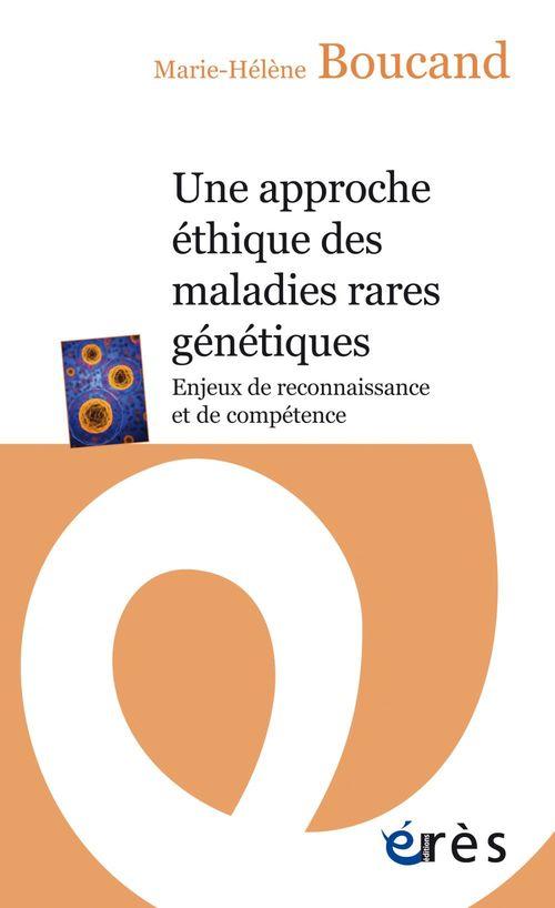 Une approche éthique des maladies rares génétiques