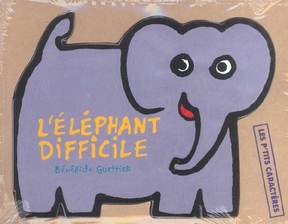 L'elephant difficile