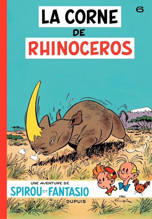 Spirou et Fantasio - Tome 6 - La corne du rhinoceros  - Andre Franquin  - Franquin