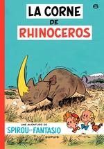 Spirou et Fantasio - Tome 6 - La corne du rhinoceros