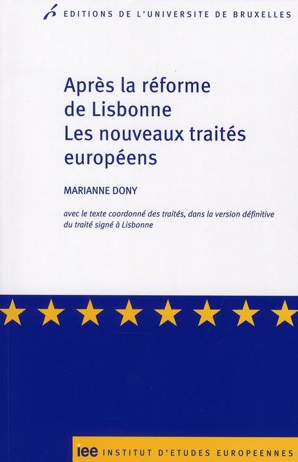 Apres la réforme de Lisbonne, les nouveaux traités européens