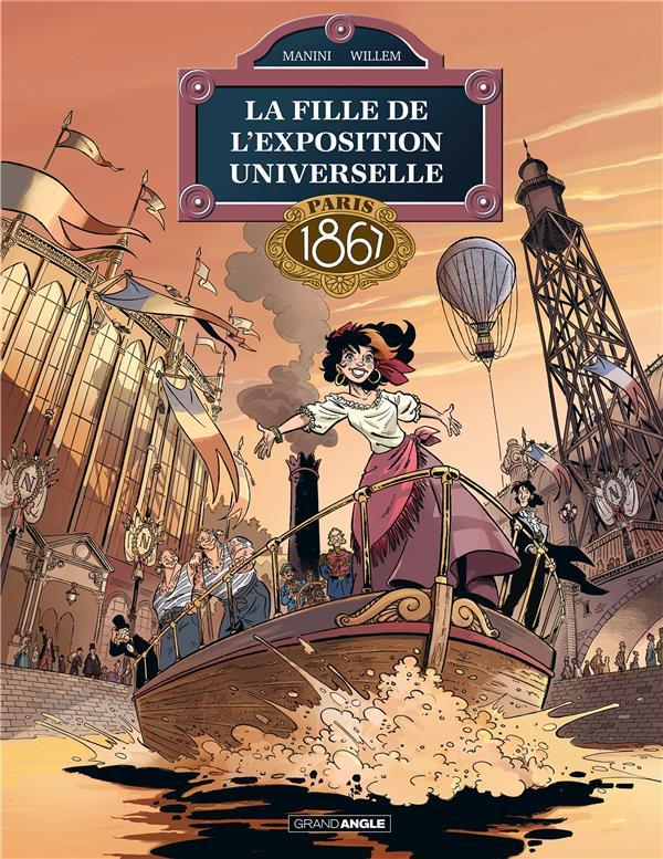 La fille de l'exposition universelle T.2 ; Paris 1867