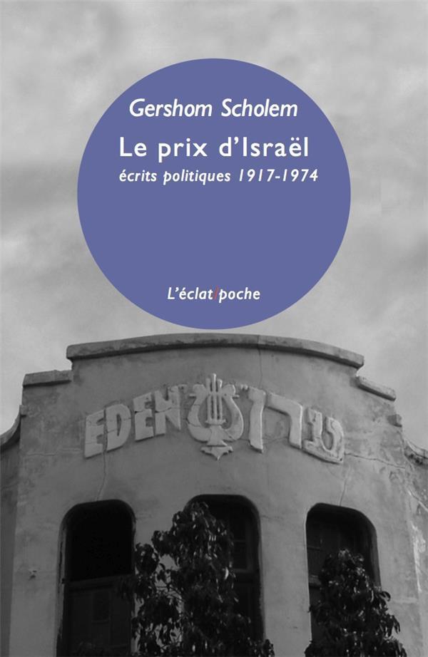 le prix d'Israêl ; écrits politiques 1917-1974