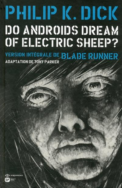 Do androids dream of electric sheep ? t.6