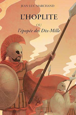 L'hoplite ou l'épopée des dix-mille
