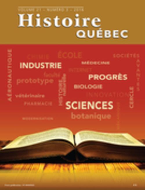 Histoire Québec. Vol. 21 No. 3,  2016