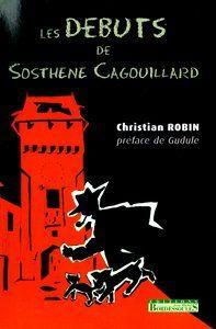 les débuts de Sosthène Cagouillard