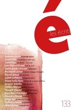 Vente Livre Numérique : Les écrits. No. 133. Novembre 2011  - Suzanne Jacob - Lionel Ray - André Roy - Marie-Josée Charest - Benoit Jutras - Bertrand Leclair - Judith - Jean Pierre Girard