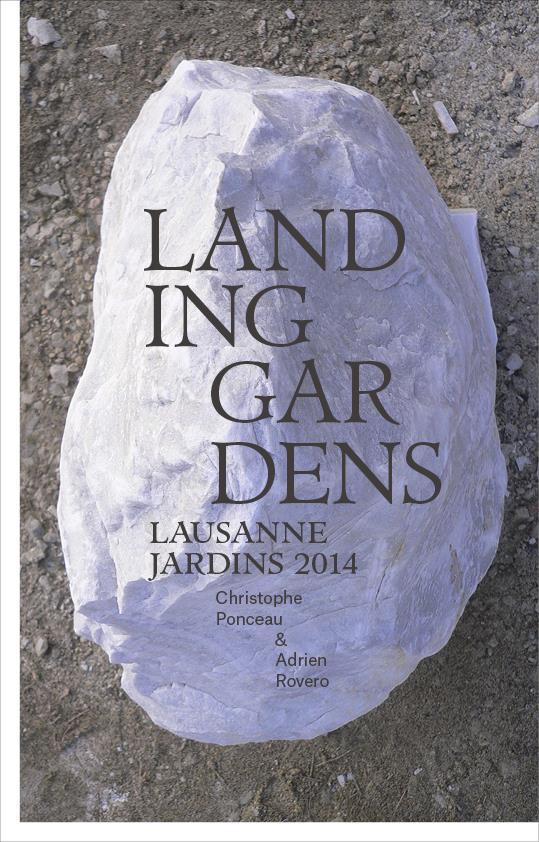 Landing Gardens ; Lausanne Jardins 2014