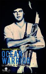Couverture de Ocean warrior - la genese de sea shepherd
