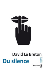 Vente EBooks : Du silence  - David LE BRETON