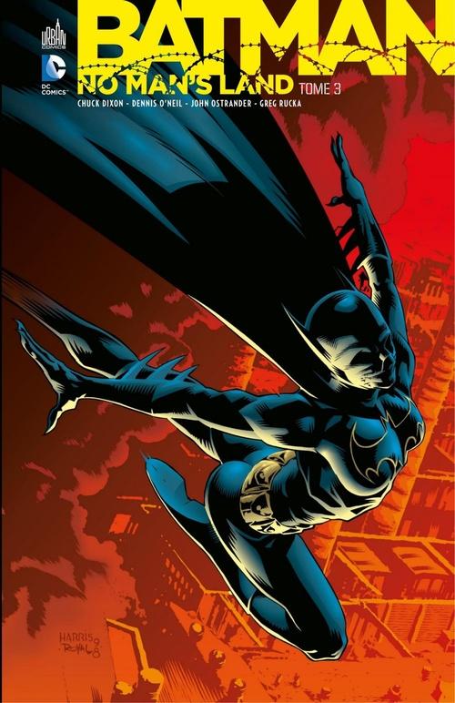 Batman - No Man's Land - Tome 3