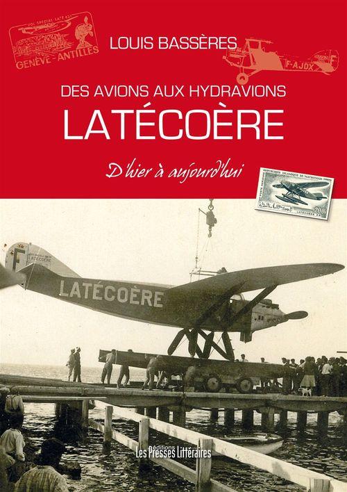Des avions aux hydravions Latécoère
