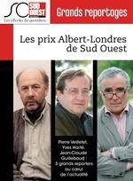 Vente Livre Numérique : Les prix Albert-Londres de Sud Ouest  - Journal Sud Ouest - Yves HARTÉ - Pierre Veilletet - Jean-claude Guillebaud