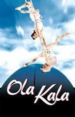 Ola Kala, Un Spectacle Des Arts Sauts - Dvd