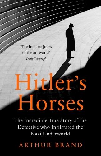 Vente EBooks : Hitler's Horses  - Arthur Brand