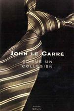 Vente Livre Numérique : Comme un collégien  - John Le Carré