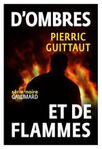 Vente Livre Numérique : D'ombres et de flammes  - Pierric Guittaut