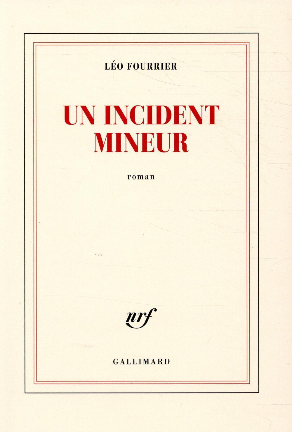 Un incident mineur