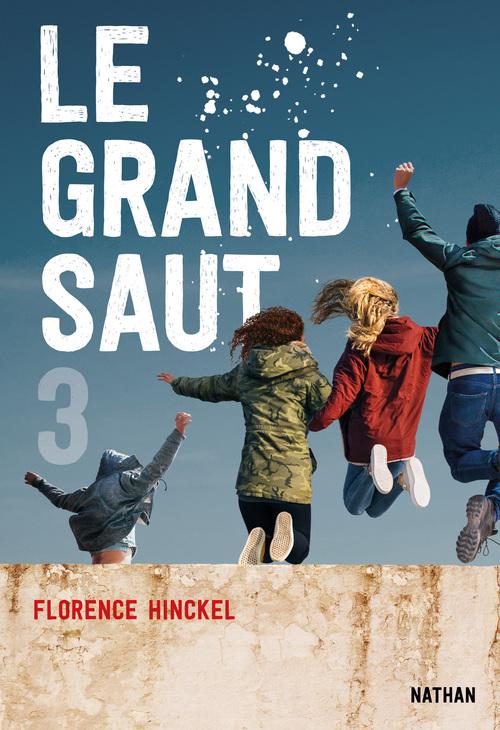 Vente EBooks : Le Grand saut - Tome 3 - Dès 15 ans  - Florence HINCKEL