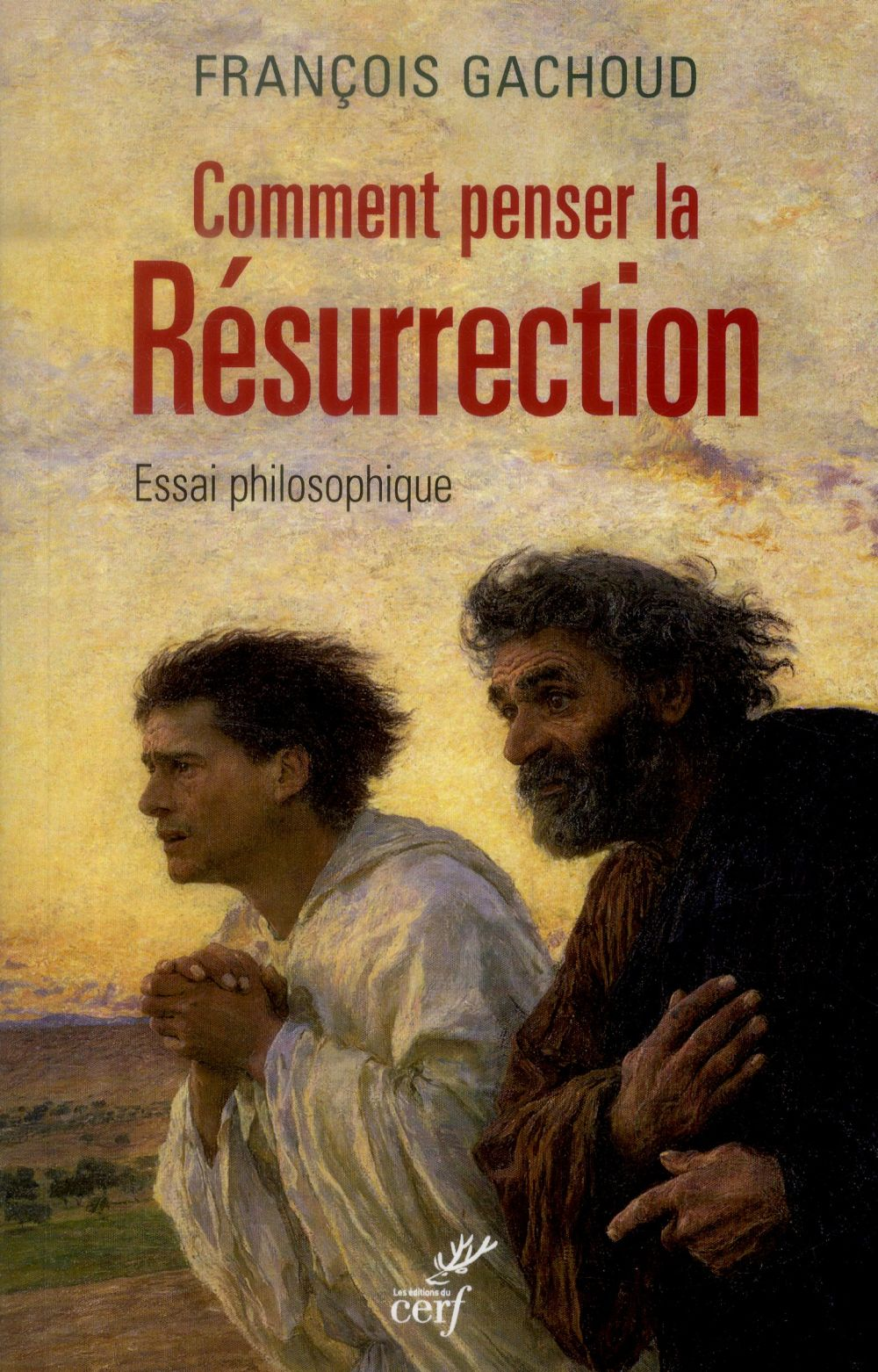 Comment penser la resurrection ?