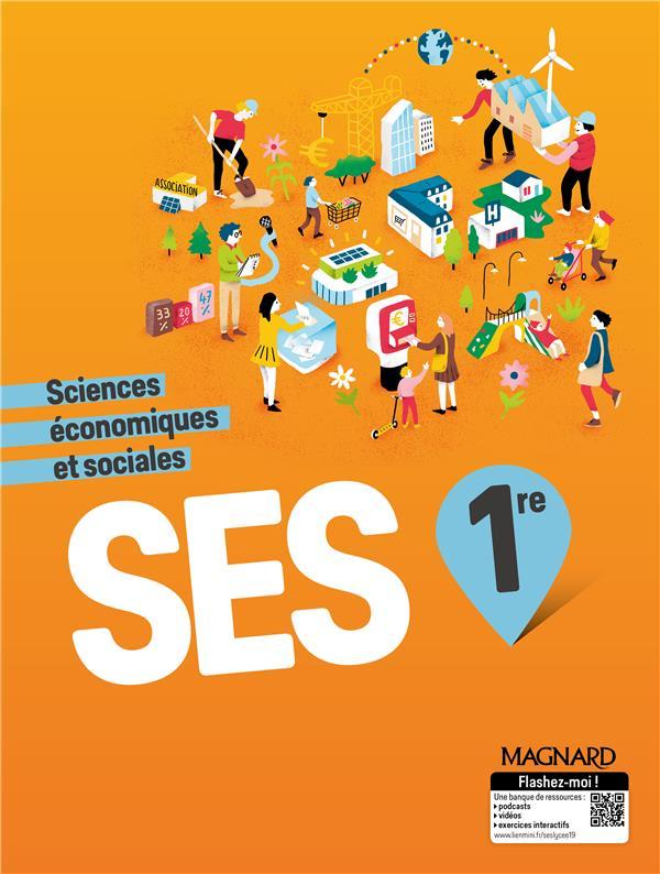 Sciences économiques et sociales ; 1re ; manuel élève (édition 2019)