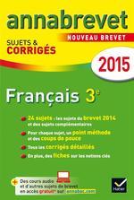 Vente Livre Numérique : Annales Annabrevet 2015 Français  - Antonia Gasquez - Cécile Cazanove de