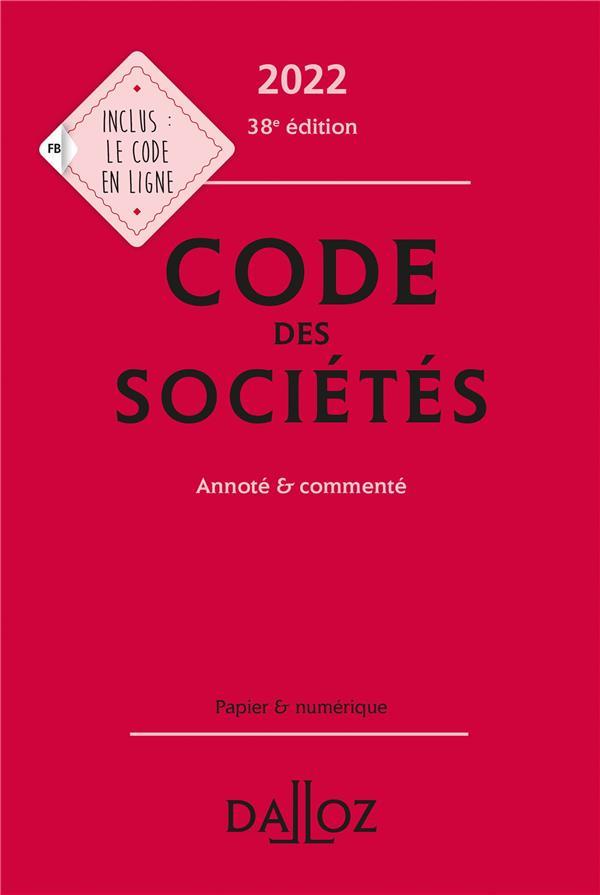 Code des sociétés, annoté et commenté (édition 2022)