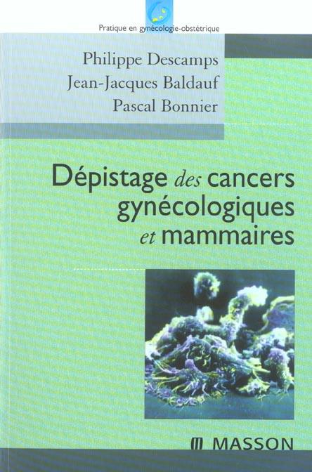Depistage Des Cancers Gynecologiques Et Mamaires