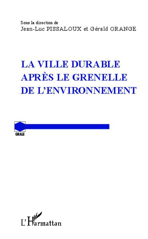 La ville durable après le Grenelle de l'environnement