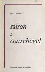 Saison à Courchevel  - Jean Bouvet