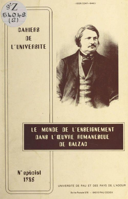 Le monde de l'enseignement dans l'oeuvre romanesque de Balzac