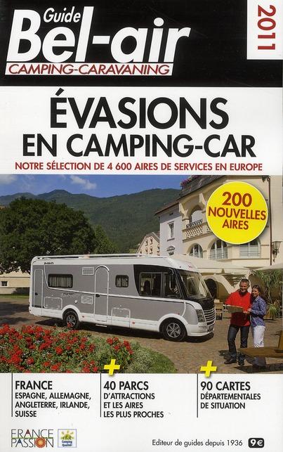 Guide évasions en camping-car (édition 2011)