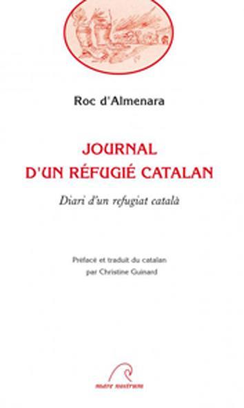 Journal d'un refugié catalan ; diari d'un refugiat català