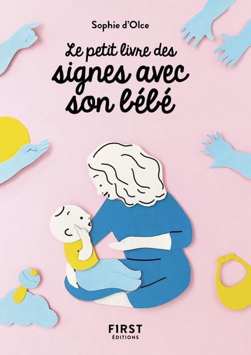 le petit livre des signes avec son bébé