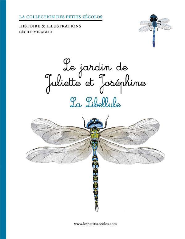 le jardin de Juliette et Joséphine ; la libellule