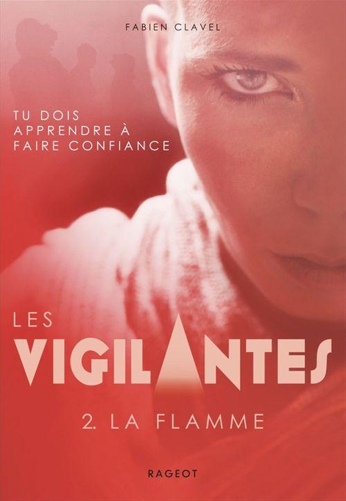 Vente Livre Numérique : Les vigilantes - La flamme  - Fabien Clavel