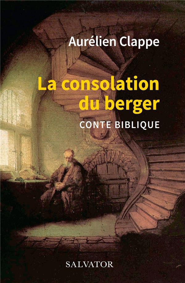 LA CONSOLATION DU BERGER  -  CONTE BIBLIQUE