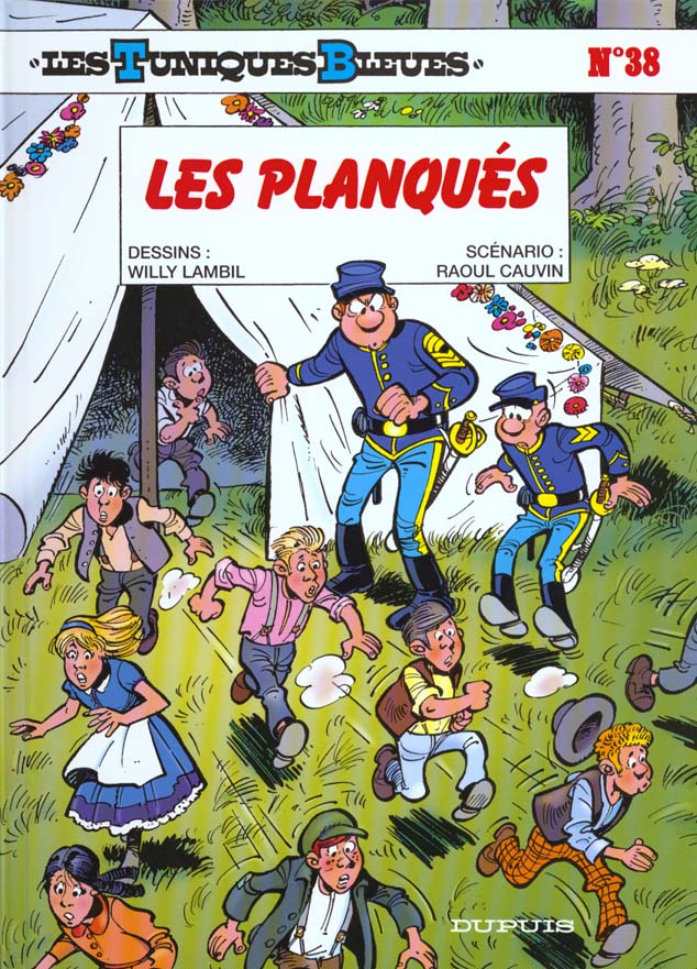 Les Tuniques Bleues T.38 ; Les Planques