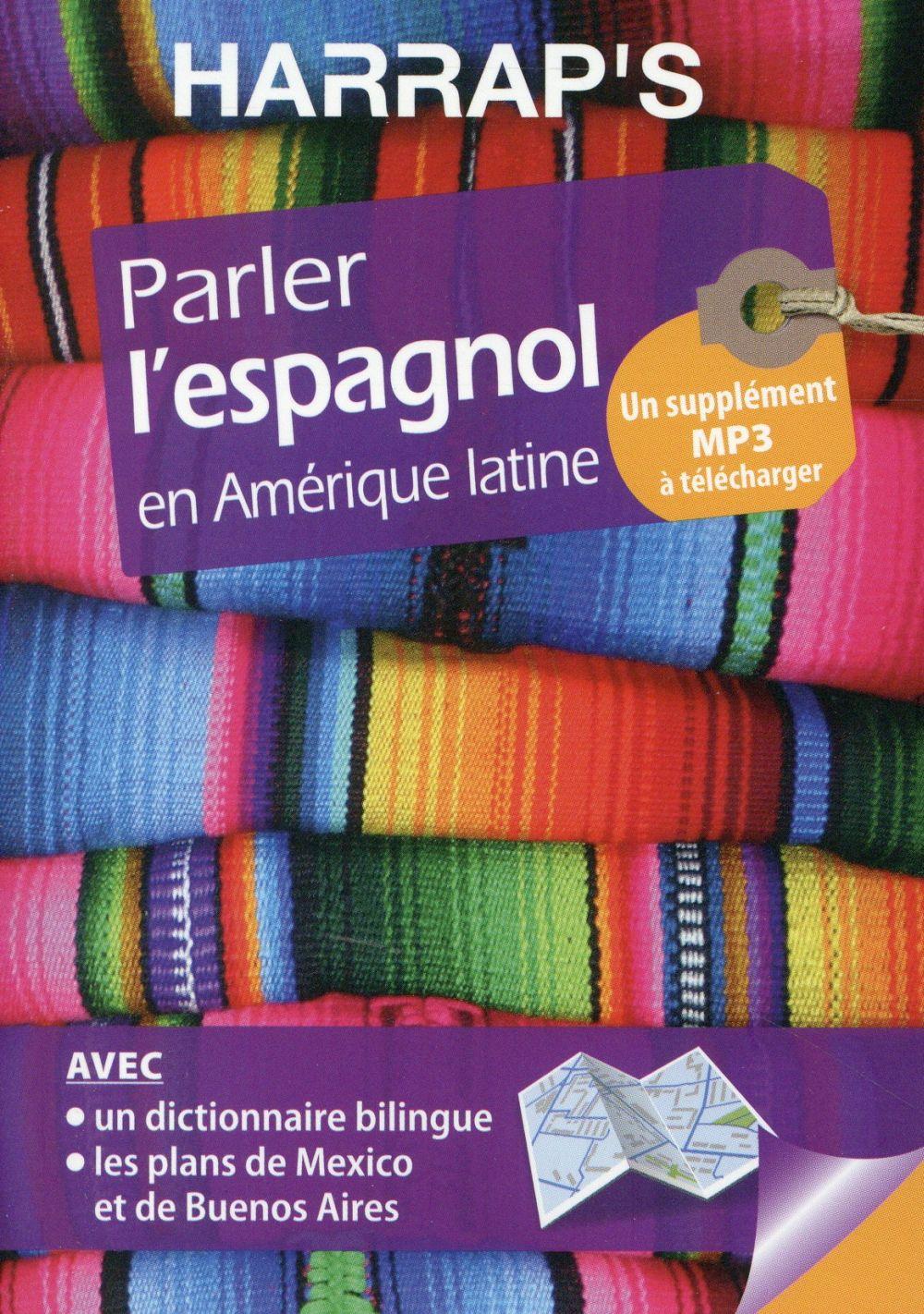 Parler l'espagnol en Amérique latine